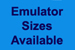 Emulator Sizes Available